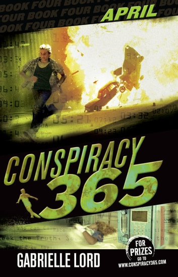 Conspiracy 365 #4 - April ebook by Gabrielle Lord