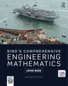 Bird's Comprehensive Engineering Mathematics ebook by John Bird
