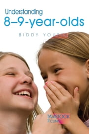 Understanding 8-9-Year-Olds ebook by Biddy Youell,Jonathan Bradley