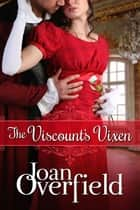 The Viscount's Vixen ebook by Joan Overfield
