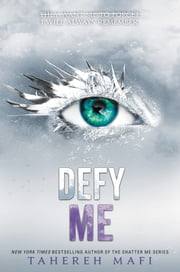 Defy Me ebook by Tahereh Mafi