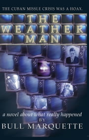 The Weatherman ebook by Bull Marquette