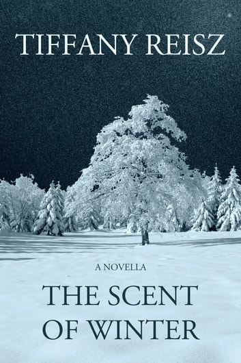 The Scent of Winter: A Novella ebook by Tiffany Reisz