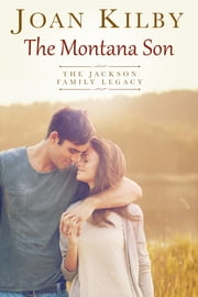 The Montana Son ebook by Joan Kilby