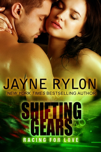Shifting Gears ebook by Jayne Rylon