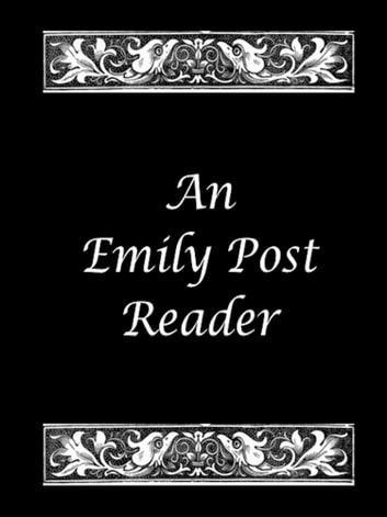 An Emily Post Reader ebook by Emily Post