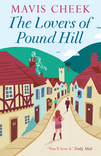 The Lovers of Pound Hill ebook by Mavis Cheek