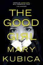 The Good Girl ebook by