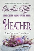 Mail-Order Brides of the West: Heather; The McCutcheon Family Series, Book 4
