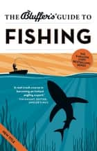 The Bluffer's Guide to Fishing ebook by Rob Beattie