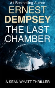 The Last Chamber ebook by Ernest Dempsey