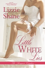 Little White Lies ebook by Lizzie Shane