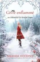 Givre enflammé ebook by Amanda Hocking