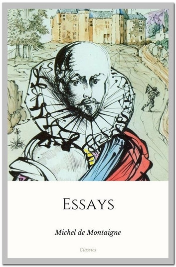 Michel De Montaigne Essays On Experience Summary  Research Paper  Michel De Montaigne Essays On Experience Summary
