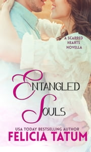 Entangled Souls ebook by Felicia Tatum