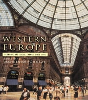 Western Europe - Economic and Social Change since 1945 ebook by Max Schulze