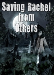 Saving Rachel from Others (Paranormal Vampire Romance Suspense Series) Book 1 ebook by Linda Moore