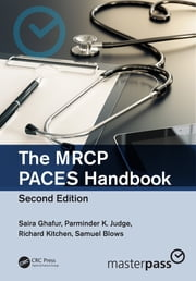 The MRCP PACES Handbook, Second Edition ebook by Saira Ghafur, Parminder K. Judge, Richard Kitchen,...