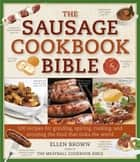 Sausage Cookbook Bible ebook by Ellen Brown
