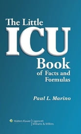 The Little ICU Book ebook by Paul L. Marino,Kenneth M. Sutin