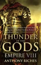 Thunder of the Gods: Empire VIII ebook by