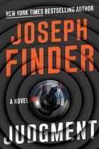 Judgment - A Novel ebooks by Joseph Finder