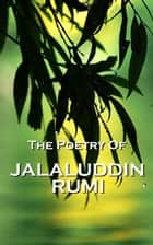 Rumi, The Poetry Of ebook by Rumi