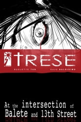 Trese 1 - At the Intersection of Balete and 13th Street ebook by Budjette Tan,Kajo Baldisimo