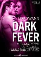 Dark Fever 5 ebook by Lisa Swann
