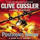 Poseidon's Arrow audiobook by Clive Cussler, Dirk Cussler