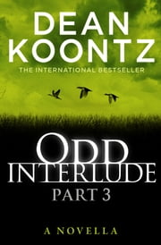 Odd Interlude Part Three ebook by Dean Koontz