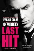 Last Hit ebook by Jessica Clare,Jen Frederick