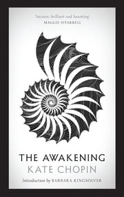The Awakening ebook by Kate Chopin,Barabara Kingsolver