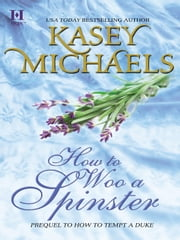 How to Woo a Spinster ebook by Kasey Michaels