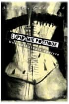 L'Epidémie poétique - Une anthologie égoïste ebook by Ivan O. Godfroid
