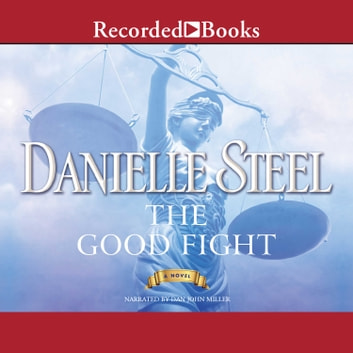 The Good Fight audiobook by Danielle Steel