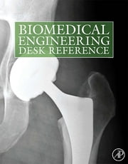 Biomedical Engineering Desk Reference ebook by Buddy D. Ratner, Allan S. Hoffman, Frederick J. Schoen,...