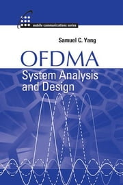 Ofdma System Analysis and Design ebook by Yang, Samuel C.