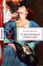 Le ravissement d'une lady ebook by Amanda McCabe