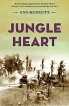 Jungle Heart ebook by Bennett