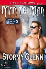 Man to Man ebook by Stormy Glenn