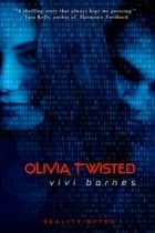 Olivia Twisted ebook by Vivi Barnes