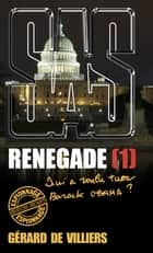 SAS 183 Renegade T1 ebook by Gérard de Villiers