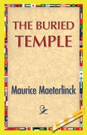 The Buried Temple ebook by Maeterlinck, Maurice