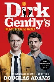 Dirk Gently's Holistic Detective Agency ebook by Kobo.Web.Store.Products.Fields.ContributorFieldViewModel