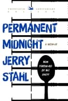 Permanent Midnight - A Memoir ebook by Jerry Stahl, Nic Sheff