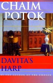 Davita's Harp - A Novel ebook by Chaim Potok