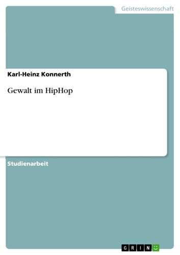 Gewalt im HipHop ebook by Karl-Heinz Konnerth