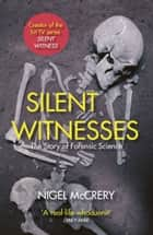 Silent Witnesses ebook by