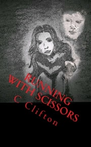Running With Scissors ebook by Catherine Clifton